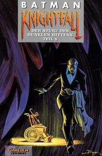 Cover Thumbnail for Batman (Carlsen Comics [DE], 1989 series) #25 - Knightfall - Der Sturz des Dunklen Ritters Teil 8