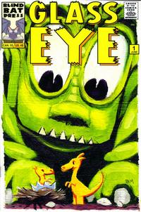 Cover Thumbnail for Glass Eye (Blind Bat Press [Mark Innes], 2005 series) #1