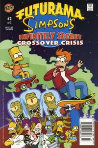 Cover Thumbnail for Futurama Simpsons Infinitely Secret Crossover Crisis (Bongo, 2002 series) #2