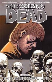 Cover Thumbnail for The Walking Dead (Image, 2004 series) #6 - This Sorrowful Life [First Printing]