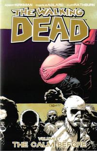 Cover Thumbnail for The Walking Dead (Image, 2004 series) #7 - The Calm Before [First Printing]