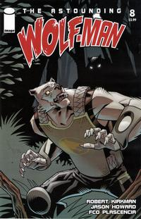 Cover Thumbnail for The Astounding Wolf-Man (Image, 2007 series) #8