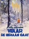 Cover for XIII (Dargaud Benelux, 1984 series) #2 - Waar de Indiaan gaat