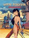 Cover for Witte Tijgerin (Dargaud Benelux, 2005 series) #3