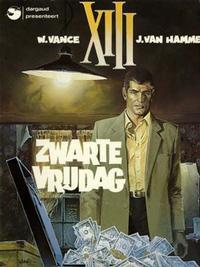 Cover Thumbnail for XIII (Dargaud Benelux, 1984 series) #1 - Zwarte vrijdag