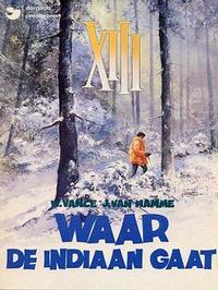 Cover Thumbnail for XIII (Dargaud Benelux, 1984 series) #2 - Waar de Indiaan gaat