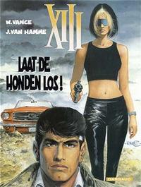 Cover Thumbnail for XIII (Dargaud Benelux, 1984 series) #15 - Laat de honden los!