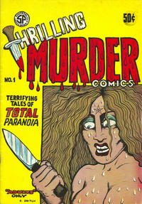Cover Thumbnail for Gary Arlington's Thrilling Murder Comics (San Francisco Comic Book Company, 1971 series) #1