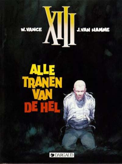 Cover for XIII (Dargaud Benelux, 1984 series) #3 - Alle tranen van de hel