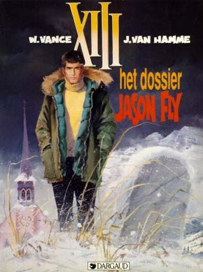 Cover for XIII (Dargaud Benelux, 1984 series) #6 - Het dossier Jason Fly [tweede druk]