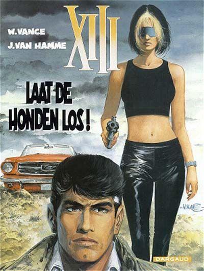 Cover for XIII (Dargaud Benelux, 1984 series) #15 - Laat de honden los!