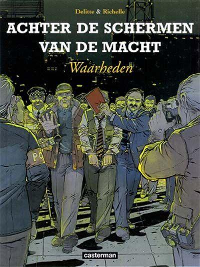 Cover for Achter de schermen van de macht (Casterman, 2001 series) #4 - Waarheden