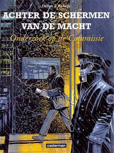 Cover for Achter de schermen van de macht (Casterman, 2001 series) #5 - Onderzoek op de commissie