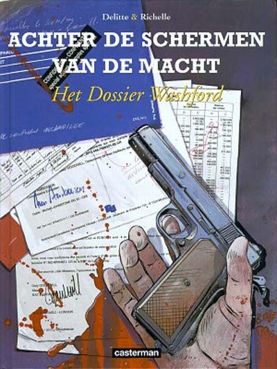 Cover for Achter de schermen van de macht (Casterman, 2001 series) #6 - Het dossier Washford