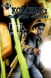 Cover for Kolchak the Night Stalker [Devil in the Details] (Moonstone, 2003 series)