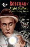 Cover for Kolchak Tales: Night Stalker of the Living Dead (Moonstone, 2008 series) #1