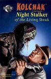 Cover for Kolchak Tales: Night Stalker of the Living Dead (Moonstone, 2008 series) #2