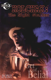 Cover Thumbnail for Kolchak the Night Stalker [Get of Belial] (Moonstone, 2002 series)