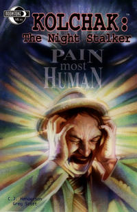 Cover Thumbnail for Kolchak the Night Stalker [Pain Most Human] (Moonstone, 2004 series)
