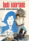 Cover for Bob Morane (Le Lombard, 1975 series) #[3] - Zeven loden kruisen