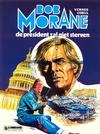 Cover for Bob Morane (Le Lombard, 1975 series) #13 - De president zal niet sterven
