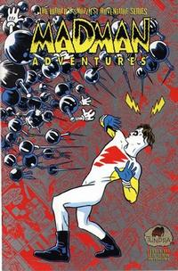 Cover Thumbnail for Madman Adventures (Tundra, 1992 series) #1