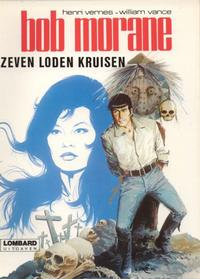 Cover Thumbnail for Bob Morane (Le Lombard, 1975 series) #[3] - Zeven loden kruisen