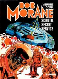 Cover Thumbnail for Bob Morane (Le Lombard, 1975 series) #12 - Schotel secret service