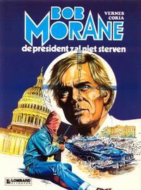 Cover Thumbnail for Bob Morane (Le Lombard, 1975 series) #13 - De president zal niet sterven
