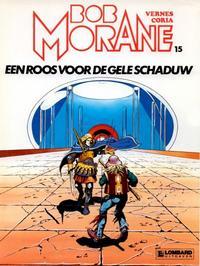 Cover Thumbnail for Bob Morane (Le Lombard, 1975 series) #15 - Een roos voor de Gele Schaduw