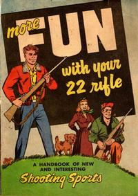 Cover Thumbnail for More Fun with Your 22 Rifle (American Visuals Corporation, 1950 series)