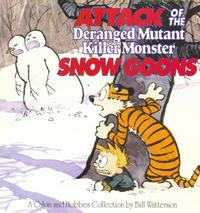 Cover Thumbnail for Attack of the Deranged Mutant Killer Monster Snow Goons (Andrews McMeel, 1992 series)