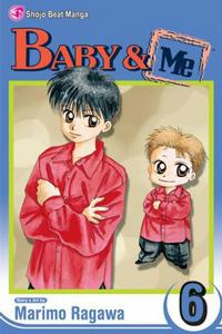Cover Thumbnail for Baby & Me (Viz, 2006 series) #6