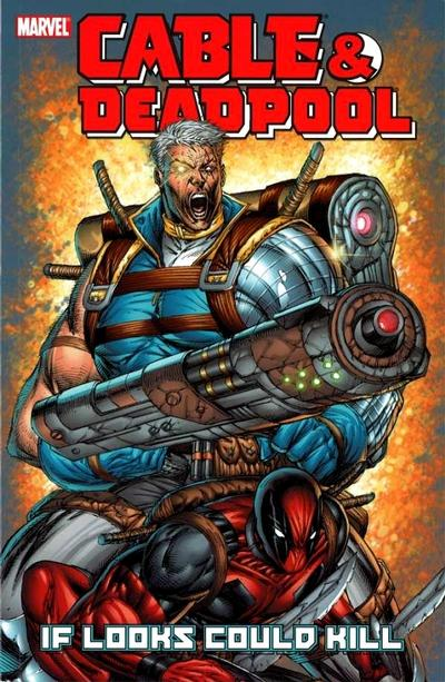 Cover for Cable & Deadpool (Marvel, 2004 series) #1 - If Looks Could Kill