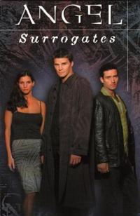 Cover Thumbnail for Angel: Surrogates (Dark Horse, 2000 series)
