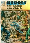 Cover for Héroes del Oeste (Editora de Periódicos La Prensa S.C.L., 1951 series) #457