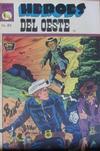 Cover for Héroes del Oeste (Editora de Periódicos La Prensa S.C.L., 1951 series) #458