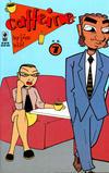 Cover for Caffeine (Slave Labor, 1996 series) #7