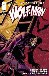 Cover Thumbnail for The Astounding Wolf-Man (Image, 2007 series) #10