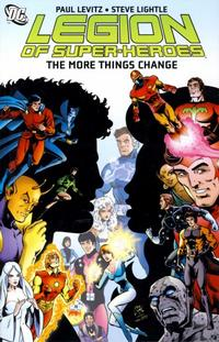 Cover Thumbnail for The Legion of Super-Heroes: The More Things Change (DC, 2008 series)