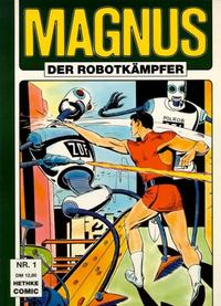 Cover Thumbnail for Magnus Der Robotkämpfer (Norbert Hethke Verlag, 1989 series) #1