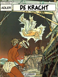 Cover Thumbnail for Adler (Le Lombard, 1987 series) #9 - De kracht