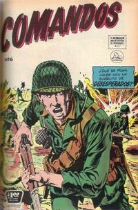 Cover Thumbnail for Comandos Esforzados (Editora de Periódicos La Prensa S.C.L., 1956 series) #6