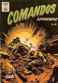 Cover Thumbnail for Comandos Esforzados (Editora de Periódicos La Prensa S.C.L., 1956 series) #40
