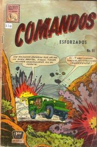Cover Thumbnail for Comandos Esforzados (Editora de Periódicos La Prensa S.C.L., 1956 series) #51
