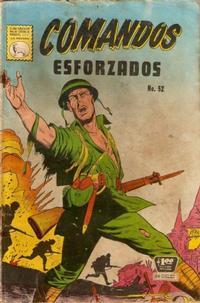 Cover Thumbnail for Comandos Esforzados (Editora de Periódicos La Prensa S.C.L., 1956 series) #52