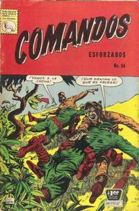 Cover Thumbnail for Comandos Esforzados (Editora de Periódicos La Prensa S.C.L., 1956 series) #54