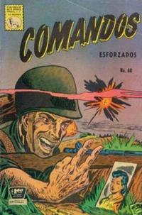 Cover Thumbnail for Comandos Esforzados (Editora de Periódicos La Prensa S.C.L., 1956 series) #60