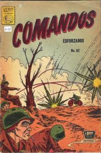 Cover Thumbnail for Comandos Esforzados (Editora de Periódicos La Prensa S.C.L., 1956 series) #62