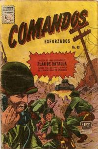 Cover Thumbnail for Comandos Esforzados (Editora de Periódicos La Prensa S.C.L., 1956 series) #63